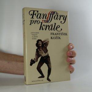 náhled knihy - Fanfáry pro krále. Eduard Vojan a jeho doba