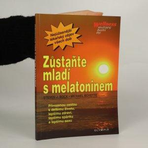 náhled knihy - Zůstaňte mladí s melatoninem
