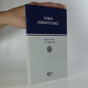 náhled knihy - Stres zdravotníků. Karlovy Vary 7.- 8. února 1997