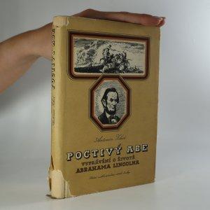 náhled knihy - Poctivý Abe. Vyprávění o životě Abrahama Lincolna, osvoboditele otroků 1809-1865