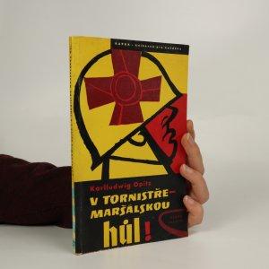náhled knihy - V tornistře - maršálskou húl!