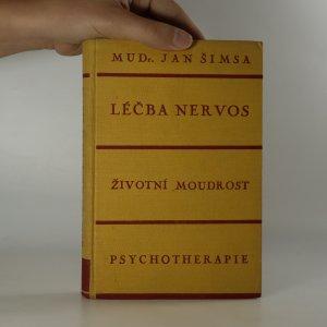 náhled knihy - Léčba nervos. Životní moudrost, psychotherapie, základy úspěchu a energie.