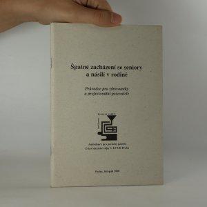 náhled knihy - Špatné zacházení se seniory a násilí v rodině