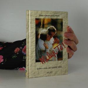náhled knihy - Miluji tě! - kniha o tom, jak vyjádřit lásku