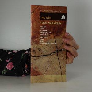 náhled knihy - Cesta ve znamení dřeva