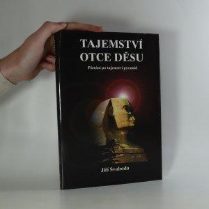 náhled knihy - Tajemství otce děsu. Pátrání po záhadách pyramid