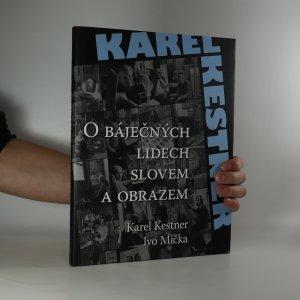 náhled knihy - O báječných lidech slovem a obrazem