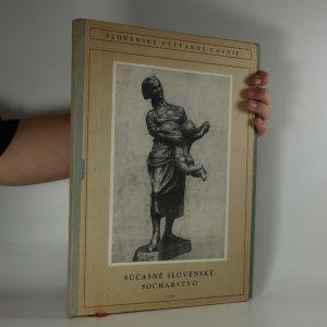 náhled knihy - Súčasné slovenské sochárstvo