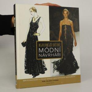 náhled knihy - Nejvlivnější světoví módní návrháři. Skryté souvislosti a trvalé odkazy ikon světového návrhářství