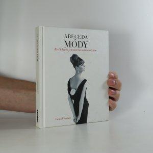 náhled knihy - Abeceda módy. Rychlokurs v porozumění módním stylům