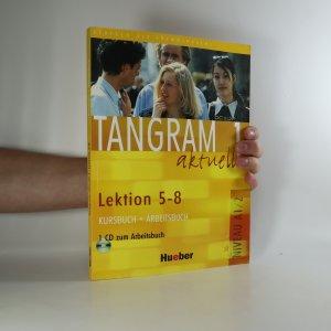 náhled knihy - Tangram aktuell 1. Lektion 5-8. Kursbuch-Arbeitsbuch. (kniha + CD)