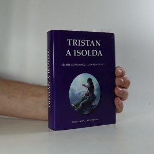 náhled knihy - Tristan a Isolda. Příběh jednoho kulturního námětu