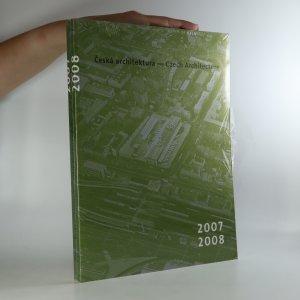 náhled knihy - Česká architektura. Czech Architecture 2007 - 2008