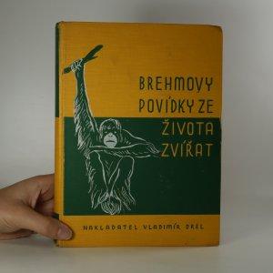 náhled knihy - Brehmovy povídky ze života zvířat. 2. díl.