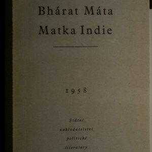 antikvární kniha Bhárat máta. Matka Indie, 1958