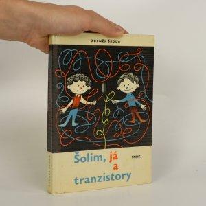 náhled knihy - Šolim, já a tranzistory