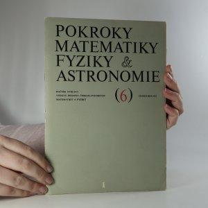 náhled knihy - Pokroky matematiky, fyziky a astronomie. Ročník 18. Číslo 6.