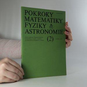 náhled knihy - Pokroky matematiky, fyziky a astronomie. Ročník 36. Číslo 2.