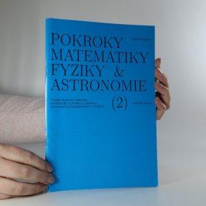 náhled knihy - Pokroky matematiky, fyziky a astronomie. Ročník 46. Číslo 2.