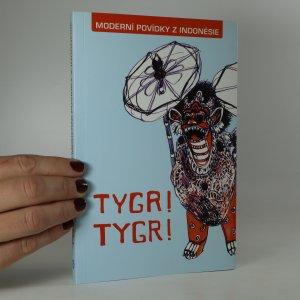 náhled knihy - Tygr! Tygr! Moderní povídky z Indonésie