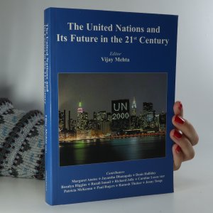 náhled knihy - The United Nations and Its Future in the 21st Century
