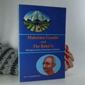 náhled knihy - Mahatma Gandhi and the Bahá'ís