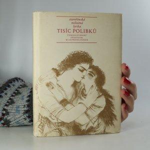 náhled knihy - Tisíc polibků. Starořímská milostná lyrika