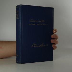 náhled knihy - Světová válka a naše revoluce (I. díl)