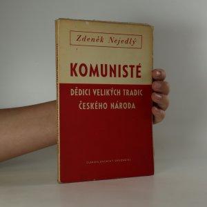 náhled knihy - Komunisté, dědici velikých tradic českého národa