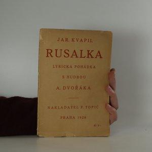 náhled knihy - Rusalka - lyrická pohádka s hudbou A. Dvořáka