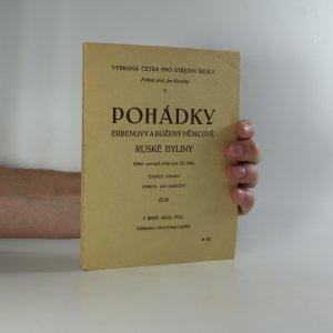 náhled knihy - Pohádky Erbenovy a Boženy Němcové. Ruské byliny. Výbor souvislé četby pro III. třídu