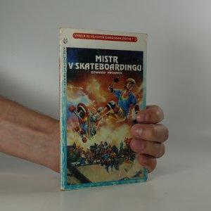 náhled knihy - Mistr v skateboardingu