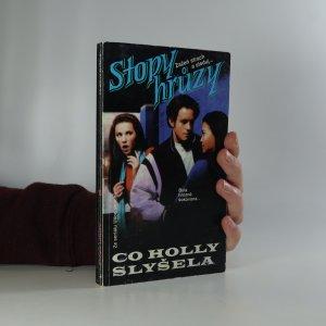 náhled knihy - Co Holly slyšela. Stopy hrůzy 106