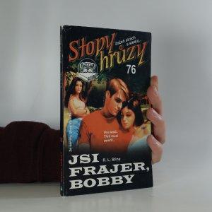 náhled knihy - Jsi frajer, Bobby. Stopy hrůzy 76