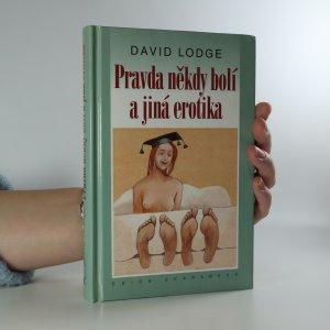 náhled knihy -  Pravda někdy bolí a jiná erotika