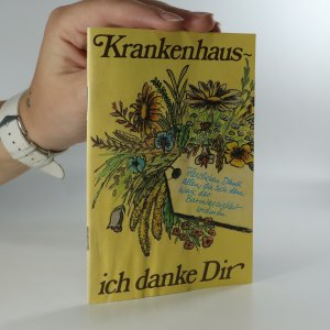 náhled knihy - Krankenhaus, ich danke Dir