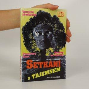 náhled knihy - Setkání s tajemnem