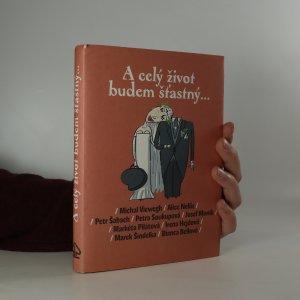 náhled knihy - A celý život budem šťastný