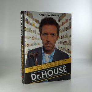 náhled knihy - Dr. House. Pravda a mýty o netradičních lékařských metodách v populárním seriálu