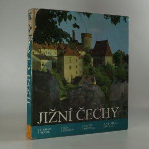 náhled knihy - Jižní Čechy. Krajina, historie, umělecké památky