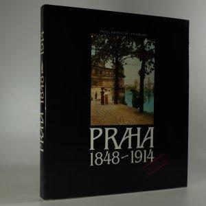 náhled knihy - Praha 1848-1914. Čtení nad dobovými fotografiemi