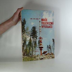 náhled knihy - Naše televizní vysílače
