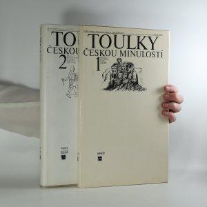 náhled knihy - Toulky českou minulostí (1.-2. díl)