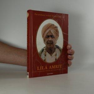 náhled knihy - Lílá amrit. Život božského mistra šrí Maháprabhudžího