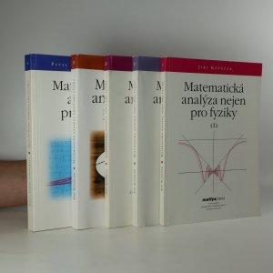 náhled knihy - Matematická analýza nejen pro fyziky  I.-V. díl (5 svazků, komplet)