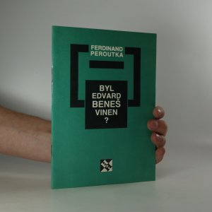 náhled knihy - Byl Edvard Beneš vinen? (je cítit zatuchlinou)