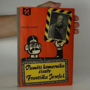 náhled knihy - Paměti komorníka císaře Františka Josefa I. (je cítit zatuchlinou)