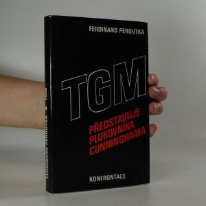 náhled knihy - TGM představuje plukovníka Cunninghama (je cítit zatuchlinou)