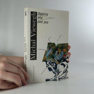 náhled knihy - Báječná léta pod psa