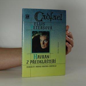 náhled knihy - Havran z Předklášteří. Dvanáctý případ bratra Cadfaela